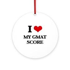 I Love My Gmat Score Ornament (Round)