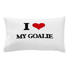 I Love My Goalie Pillow Case
