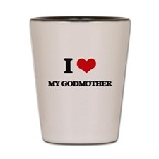 I Love My Godmother Shot Glass