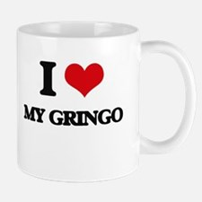 I Love My Gringo Mugs