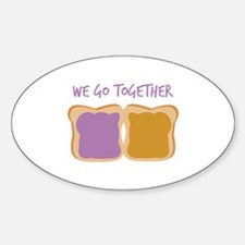 We Go Together Decal
