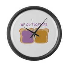 We Go Together Large Wall Clock