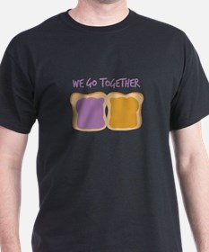 We Go Together T-Shirt