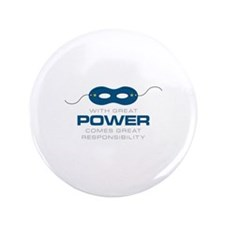 "Great Power 3.5"" Button"
