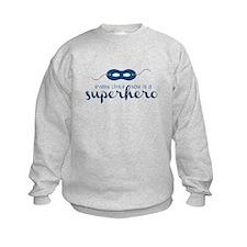 A Superhero Sweatshirt