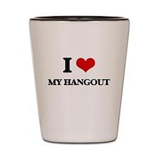 I Love My Hangout Shot Glass