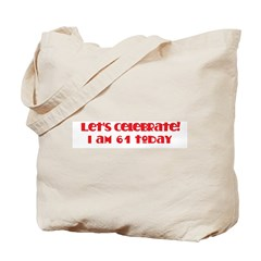Celebrate: 61 birthday Tote Bag