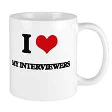 I Love My Interviewers Mugs