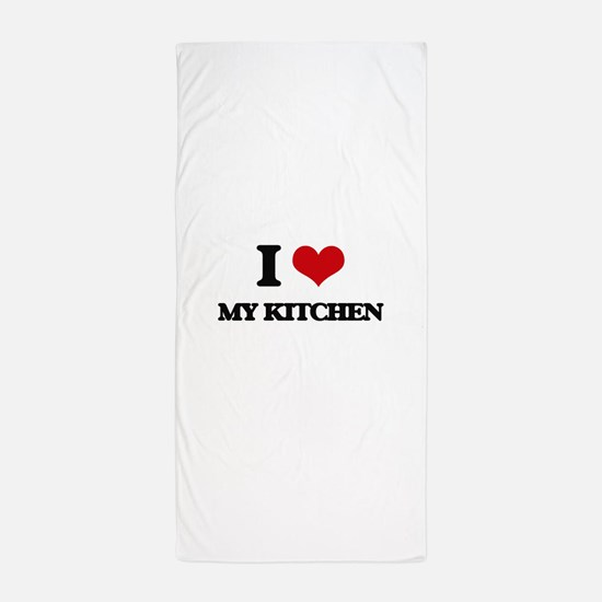 I Love My Kitchen Beach Towel