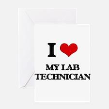 I Love My Lab Technician Greeting Cards