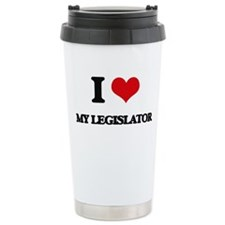 I Love My Legislator Travel Mug