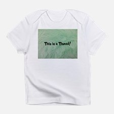 This is a Thneed! Green - The Lorax Infant T-Shirt