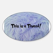 This is a Thneed! Blue - Th Decal
