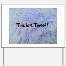 This is a Thneed! Blue - The Lorax Yard Sign