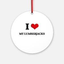 I Love My Lumberjacks Ornament (Round)