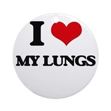 I Love My Lungs Ornament (Round)