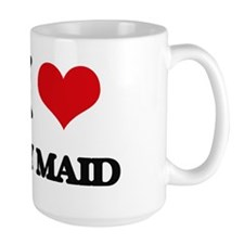 I Love My Maid Mugs
