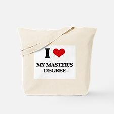 I Love My Master'S Degree Tote Bag