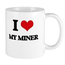 I Love My Miner Mugs
