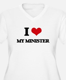 I Love My Minister Plus Size T-Shirt