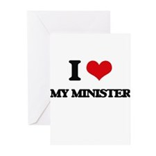 I Love My Minister Greeting Cards