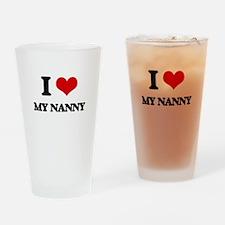 I Love My Nanny Drinking Glass