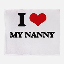 I Love My Nanny Throw Blanket