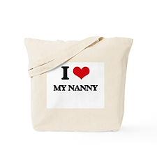 I Love My Nanny Tote Bag