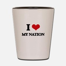 I Love My Nation Shot Glass