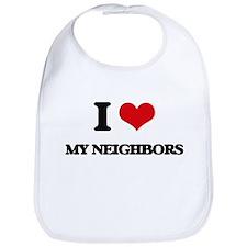 I Love My Neighbors Bib