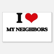 I Love My Neighbors Decal