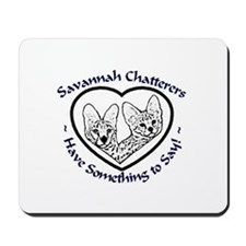Savannah Chatters Mousepad