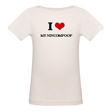 I Love My Nincompoop T-Shirt