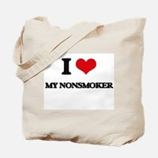 I Love My Nonsmoker Tote Bag