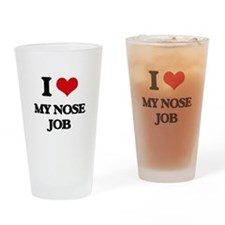 I Love My Nose Job Drinking Glass
