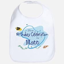 Celebration for Matt (fish) Bib