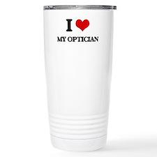 I Love My Optician Thermos Mug