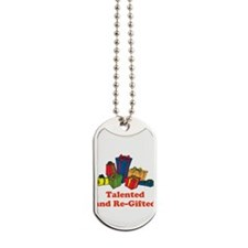 Talented and Re-Gifted Dog Tags