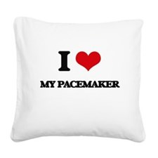 I Love My Pacemaker Square Canvas Pillow