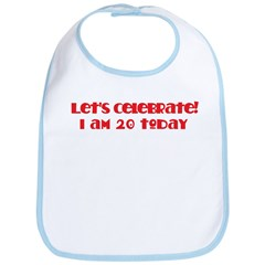 Celebrate: 20 birthday Bib
