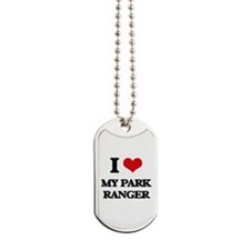 I Love My Park Ranger Dog Tags