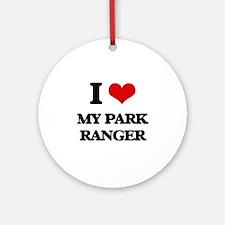 I Love My Park Ranger Ornament (Round)