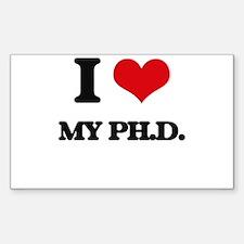 I Love My Ph.D. Decal