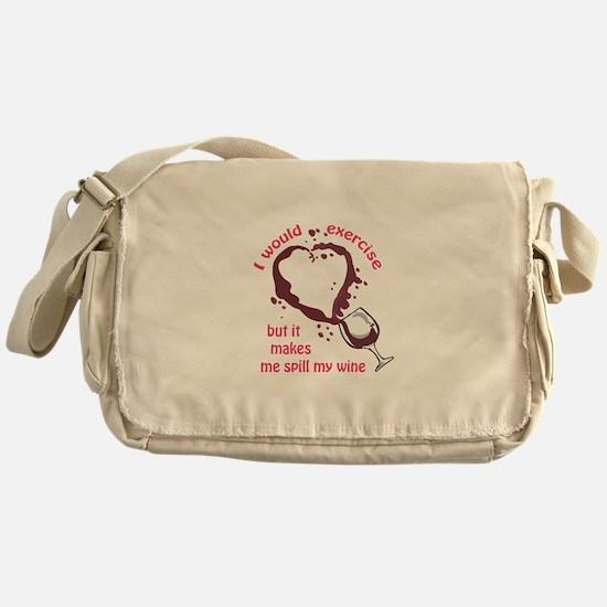 EXERCISE AND SPILLED WINE Messenger Bag