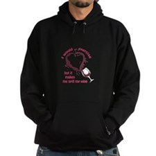 EXERCISE AND SPILLED WINE Hoodie