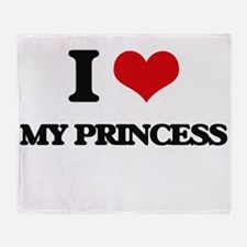 I Love My Princess Throw Blanket