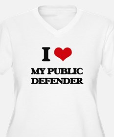 I Love My Public Defender Plus Size T-Shirt