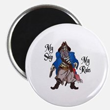 MY SHIP MY RULES Magnets