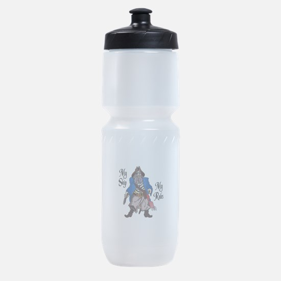 MY SHIP MY RULES Sports Bottle