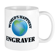 World's Happiest Engraver Mugs
